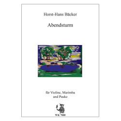 Bäcker, Horst-Hans: Abendsturm : für Violine, Marimba und Pauke Partitur und Stimmen