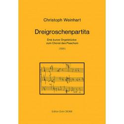 Weinhart, Christoph: Dreigroschenpartita : für Orgel 3 kurze Orgelstücke zum Choral des Peachum