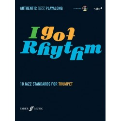 I got Rhythm (+CD) : 10 Jazz Standards for trumpet