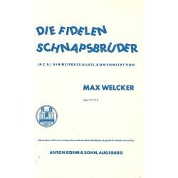 Welcker, Max: Die fidelen Schnapsbrüder op.149,6 : für 2 Singstimmen