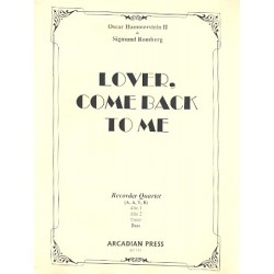 Hammerstein, Oscar: Lover come back to Me for 4 recorders ( AATB) score+parts