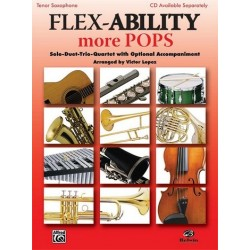 Flex-Ability more Pops : for 4 instruments tenor saxophone score