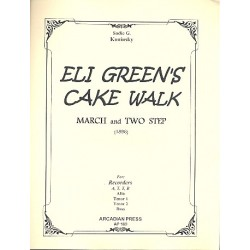 Koninsky, Sadie G.: Eli Green's Cake Walk for 4 recorders (ATTB) score+parts