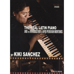 Sanchez, Kiki: The Real Latin Piano and the Introduction to Afro Peruvian Montunos vol.1 (+CD)