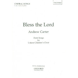 Carter, Andrew: Bless the Lord for unison children's choir score