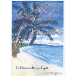 Hasenzahl, Oliver: Willkommen in der Südsee für 4 Oboen, Englischhorn und Fagott (2 Oboen ad lib) Partitur und Stimmen