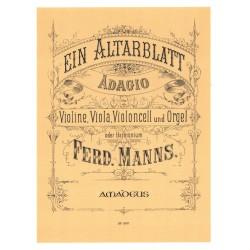 Manns, Ferdinand: Ein Altarblatt op.27 : f├╝r Violine, Viola Violoncello und Orgel (Harmonium) 4 Stimmen