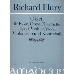Flury, Richard: Oktett : für Flöte, Oboe, Klarinette, Fagott, Violin, Viola, Violoncello und Kontrabass Partitur und Stimmen