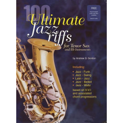 100 Ultimate Jazz Riffs (+CD): for Tenor Saxophone Gordon, Andrew, Ed