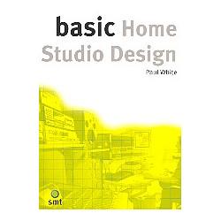 White, Paul: Basic Home Studio Design