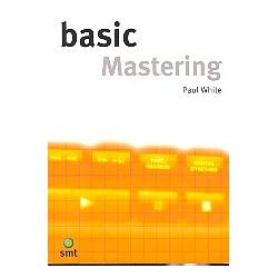 White, Paul: Basic Mastering