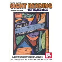 Pertout, Alex: Sight Reading : The Rhythm Book for Instrumentalists and Vocalists