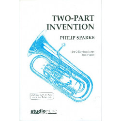 Sparke, Philip: 2-Part-Invention : for 2 euphoniums and piano score and parts
