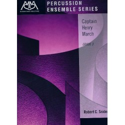Snider, Robert C.: Captain Henry March : for percussion ensemble score and parts