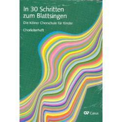 In 30 Schritten zum Blattsingen - Die Kölner Chorschule für Kinder : für Kinderchor Set