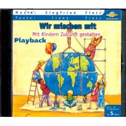 Wir mischen mit Mit Kindern Zukunft gestalten CD Playback