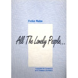 Rabe, Folke: All the lonely People : for trombone and chamber orchestra score