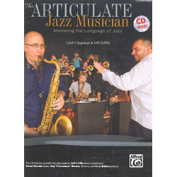 Chapman, Caleb: The Articulate Jazz Musician (+CD) : for concert band C instruments