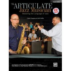 Chapman, Caleb: The Articulate Jazz Musician (+CD) : for concert band Teacher Edition