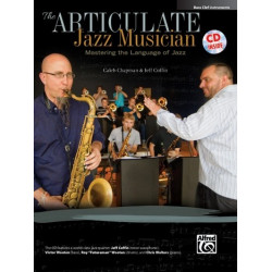 Chapman, Caleb: The Articulate Jazz Musician (+CD) : for concert band bass clef instruments