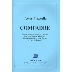 Piazzolla, Astor: Compadre : per solo corno, 2 oboi 2 corni inglesi, 2 fagotti e controfagotto partitura e parti