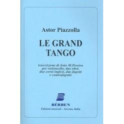 Piazzolla, Astor: Le Grand Tango : per violoncello, 2 oboi, 2 corni inglesi, 2 fagotti e controfagotto, partitura e parti