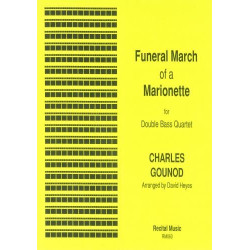 Gounod, Charles Francois: Funeral March of a Marionette for 4 double basses score and parts