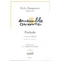 Charpentier, Marc Antoine: Prelude aus Te Deum (3 Versionen) : für 3 Trompeten und Orgel Stimmen