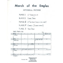 Peters, Mitchell: March of the Eagles : for percussion ensemble (2 timpani, snare drum, 2 tom-toms, cymbals and bass drum, score