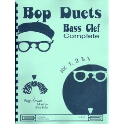 Bower, Bugs: Bop Duets vols.1-3 complete : for instruments in bass clef
