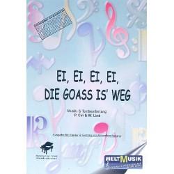 Ei Ei Ei die Goass is weg : Einzelausgabe f├╝r Gesang und Klavier mit Akkordbez.