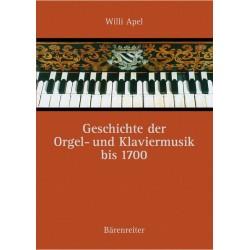 Apel, Willi: Geschichte der Orgel- und Klaviermusik bis 1700 Neuausgabe mit Bibliographie