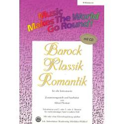 Barock Klassik Romantik (+CD) : für flexibles Ensemble Klarinette in B