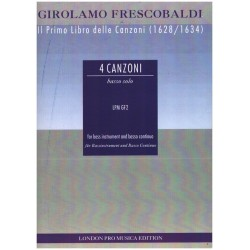 Frescobaldi, Girolamo Alessandro: 4 Canzonas : for bass instrument and bc Il primo libro delle canzoni