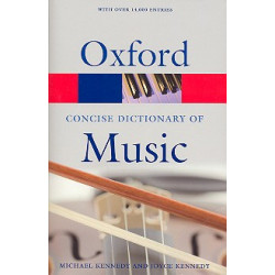 Kennedy, Michael: The concise Oxford Dictionary of Music