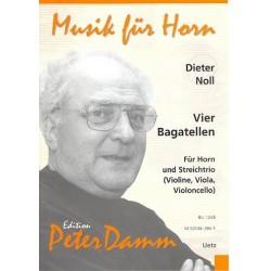 Noll, Diether: 4 Bagatellen : f├╝r Horn, Violine, Viola und Violoncello Partitur und Stimmen