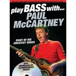 Play Bass with Paul McCartney (+CD) : 8 of his greatest songs for vocal/bass/tab