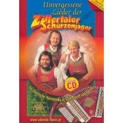 Unvergessene Lieder der Zillertaler Schürzenjäger (+CD) : für steirische Harmonika (Griffschrift) und Gesang