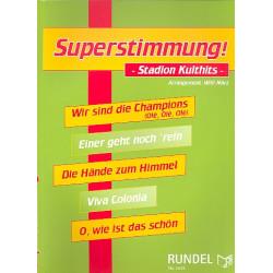 Superstimmung (Potpourri) : für Blasorchester Partitur und Stimmen