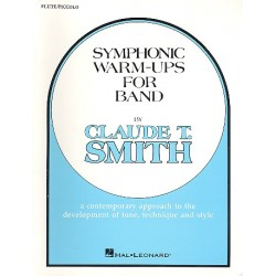 Smith, Claude: Symphonic Warm-Ups : for band flute / piccolo