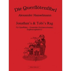 Hanselmann, Alexander: Die Querfl├Âtenfibel Erg├ñnzungsband 2 : Jonathan's und Tobi's Rag f├╝r Querfl├Âten-Ensemble
