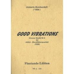 Bombardelli, Umberto: Good Vibrations : für 4 Altblockföten 4 Partituren