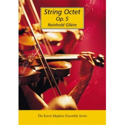 Glière, Reinhold: Oktett op.5 : für 4 Violinen, 2 Violen und 2 Violoncelli Studienpartitur