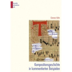 Kühn, Clemens: Kompositionsgeschichte in kommentierten Beispielen