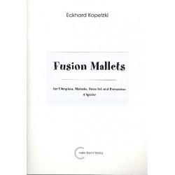 Kopetzki, Eckhard: Fusion Mallets : für Vibraphon, Marimbaphon, Drum Set und Percussion Partitur und Stimmen