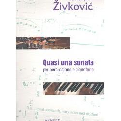 Zivkovic, Nebojsa Jovan: Quasi una sonata op.29 : f├╝r Percussion und Klavier Partitur und Stimme