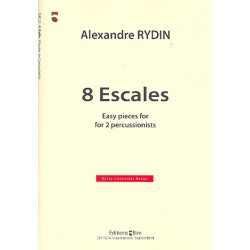 Rydin, Alexandre: 8 escales : for 2 percussionists 2 scores