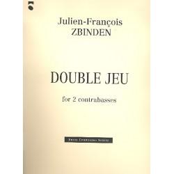 Zbinden, Julien-Francois: Double jeu : for 2 contrabasses 2 scores