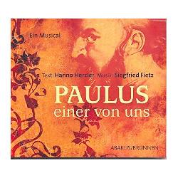 Fietz, Siegfried: Paulus - Einer von uns CD