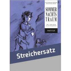Mendelssohn-Bartholdy, Felix: Sommernachtstraum (Suite) : für Sprecher (Darsteller) und Streichorchester Partitur mit Text, Klav